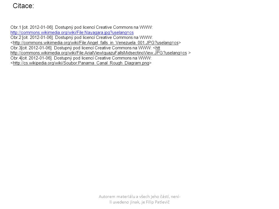 Citace: Obr.1 [cit. 2012-01-06]. Dostupný pod licencí Creative Commons na WWW: http://commons.wikimedia.org/wiki/File:Nayagara.jpg uselang=cs.